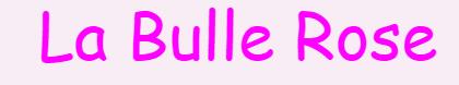 LAEP La Bulle Rose