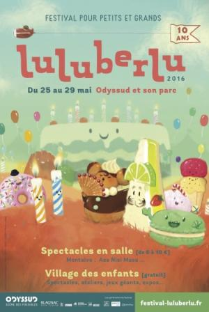 Festival Luluberlu pour petits et grands Toulouse