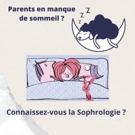 Parents en manque de sommeil Connaissez-vous la sophrologie ?